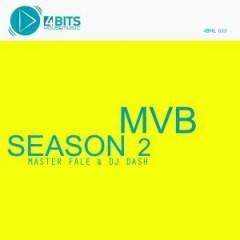 Most Valuable Beats: Season 2 BY Master Fale X DJ Dash